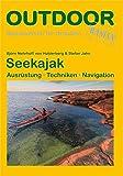 Seekajak: Ausrüstung Techniken Navigation (Basiswissen für draußen)