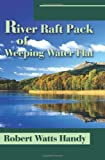 River Raft Pack of Weeping Water Flat