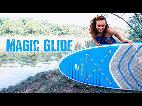 Fit Ocean Magic Glide SUP 🏄🏽 Review