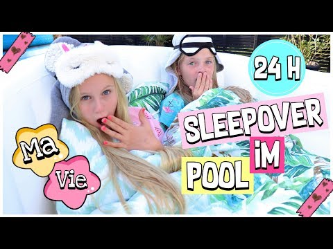 24 STUNDEN IM POOL BFF SLEEPOVER CHALLENGE | MaVie Noelle Family
