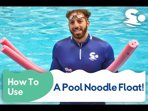 How to use a swimming Pool Noodle?