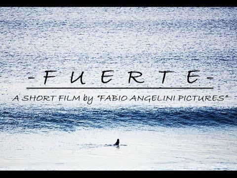 Fuerte - A Short Film / Fuerteventura Surf Trip - Fabio Angelini Pictures - FULL HD 1080