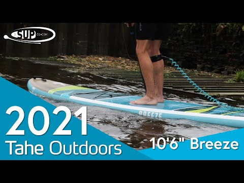 """Tahe 10'6"""" Breeze - 2021 - Review"""