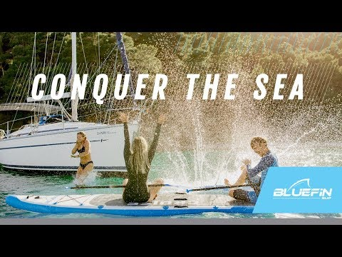 Conquer The Sea: Bluefin SUP