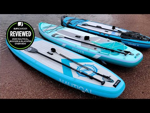 Nautical, iRocker and Blackfin / inflatable paddleboard range overview
